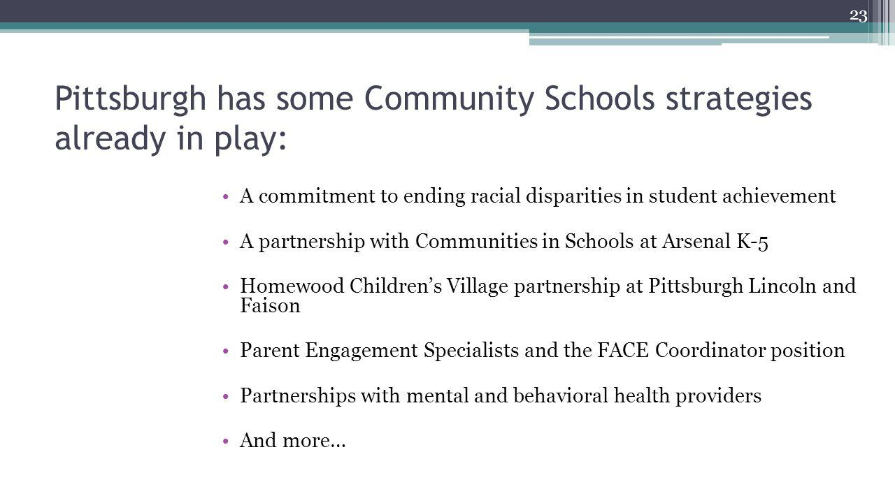 Pittsburgh has some Community Schools strategies already in play: