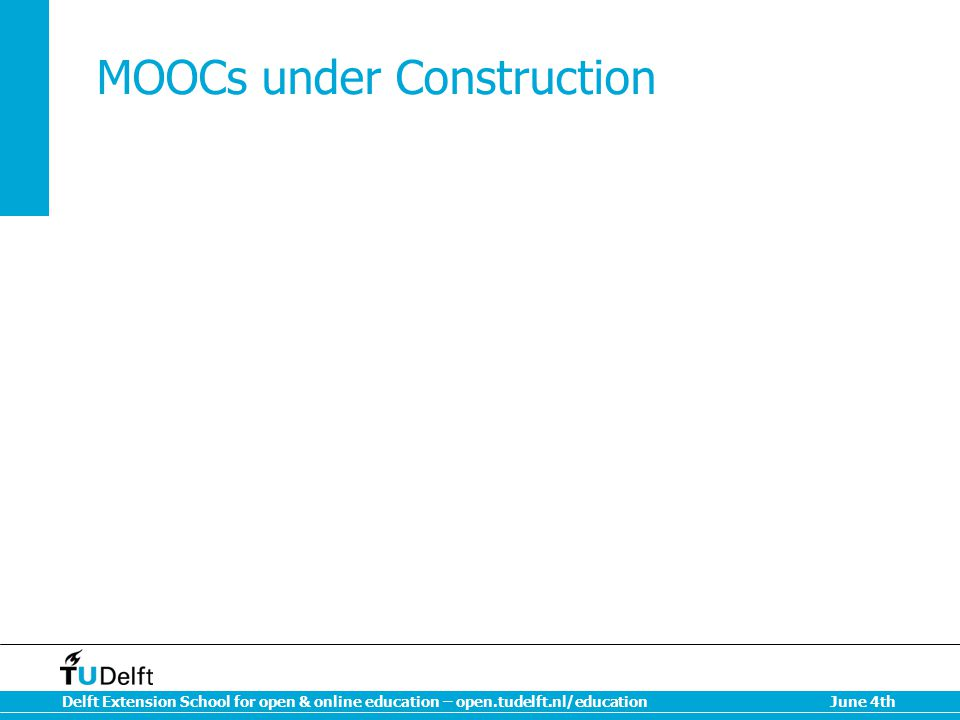 MOOCs under Construction