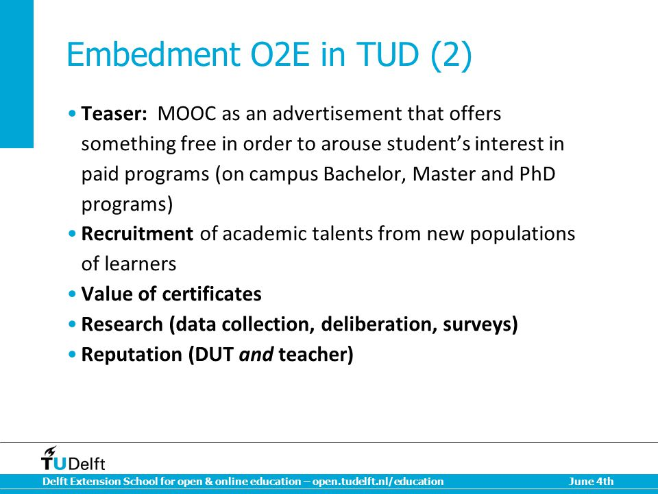 Embedment O2E in TUD (2)
