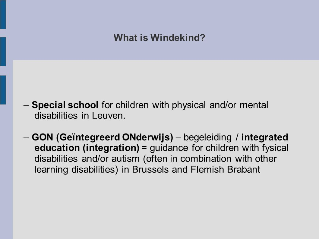 What is Windekind – Special school for children with physical and/or mental disabilities in Leuven.
