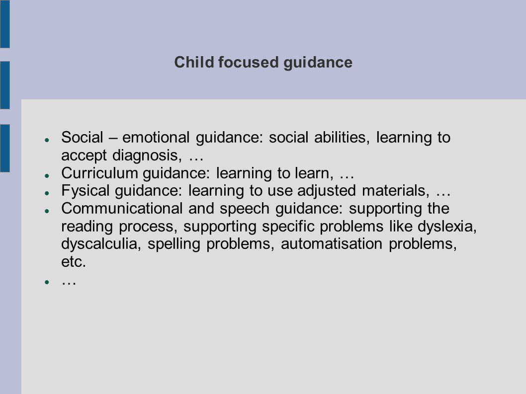 Child focused guidance