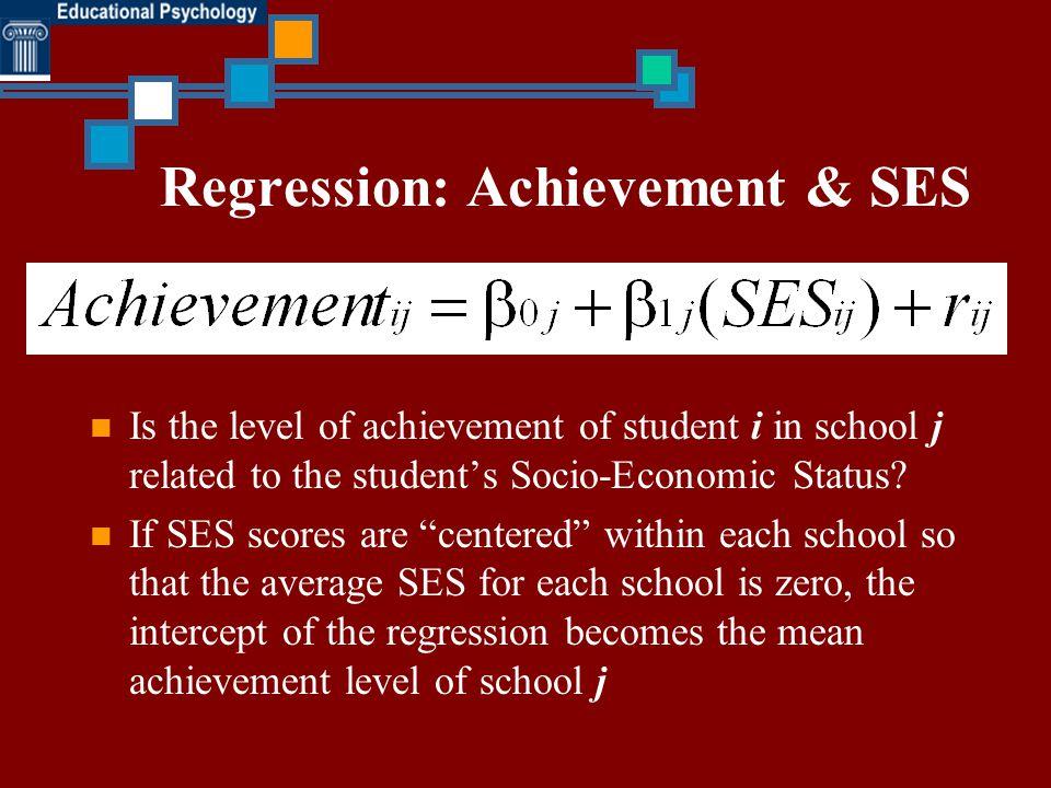 Regression: Achievement & SES
