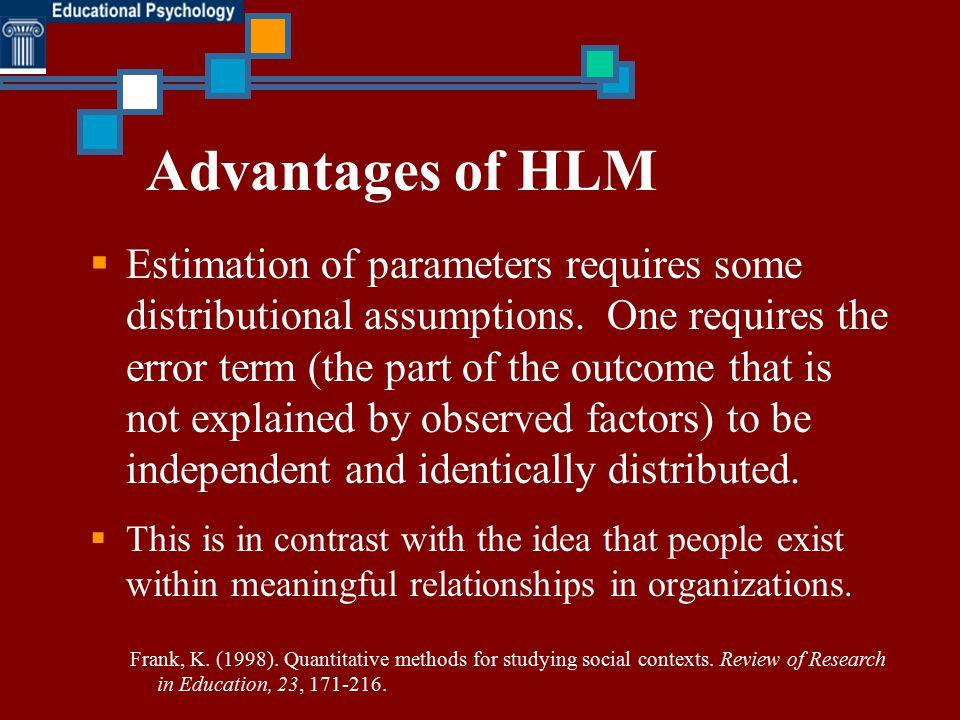 Advantages of HLM