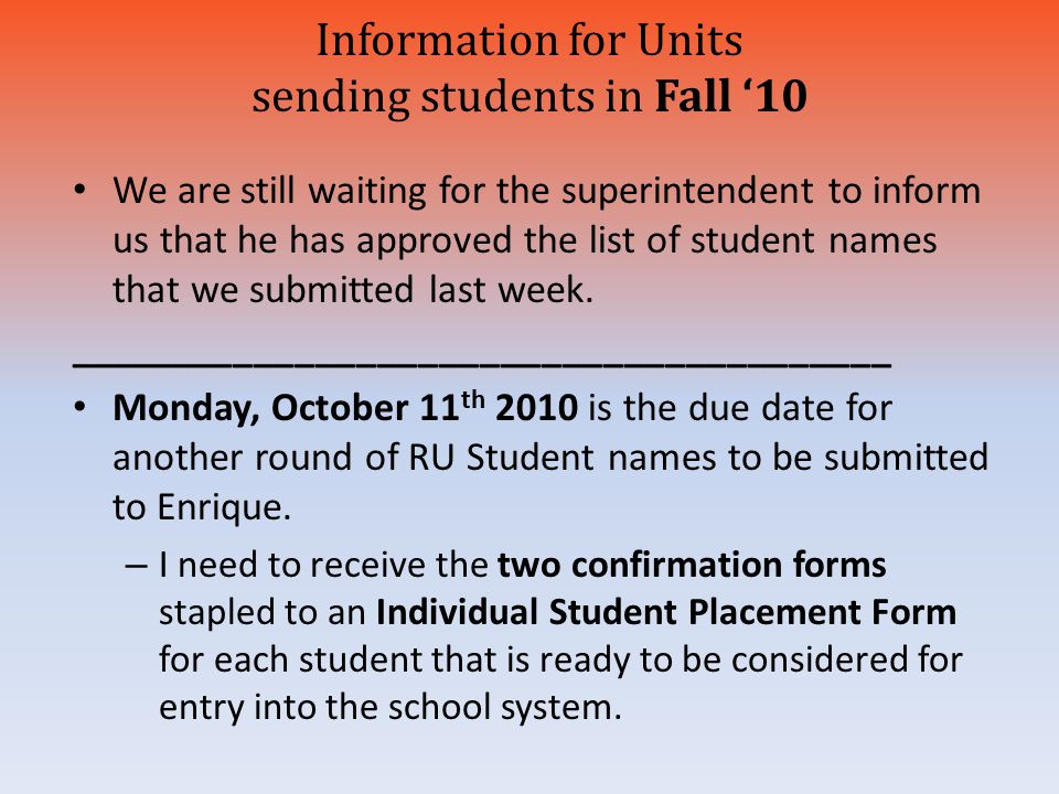 Information for Units sending students in Fall '10