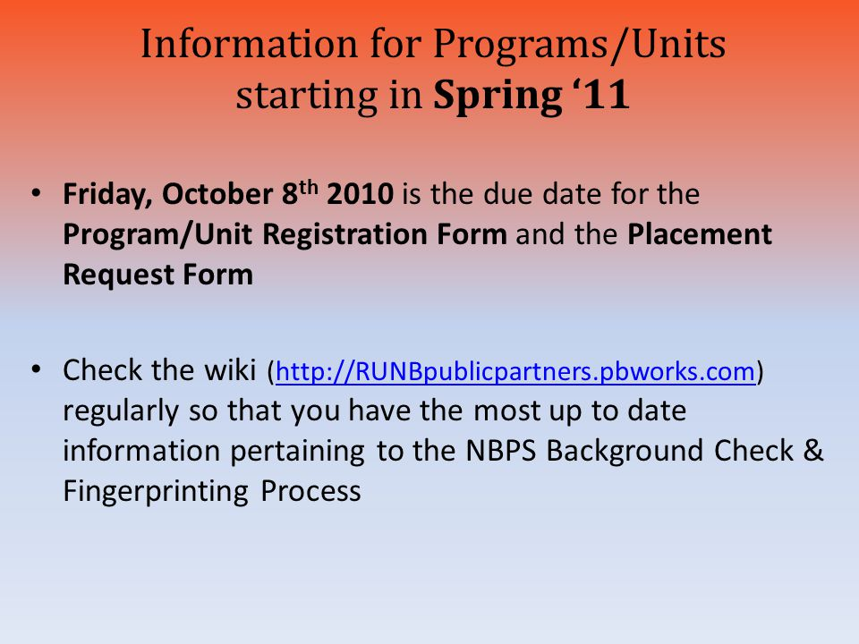 Information for Programs/Units starting in Spring '11