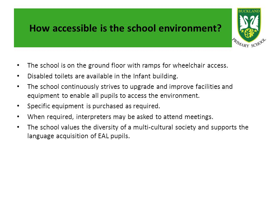 How accessible is the school environment