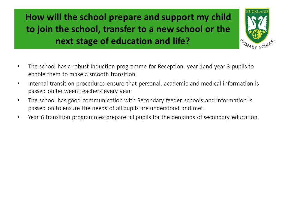 How will the school prepare and support my child to join the school, transfer to a new school or the next stage of education and life