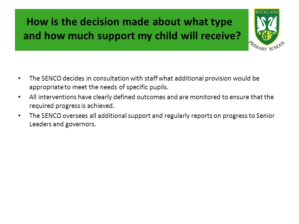 How is the decision made about what type and how much support my child will receive