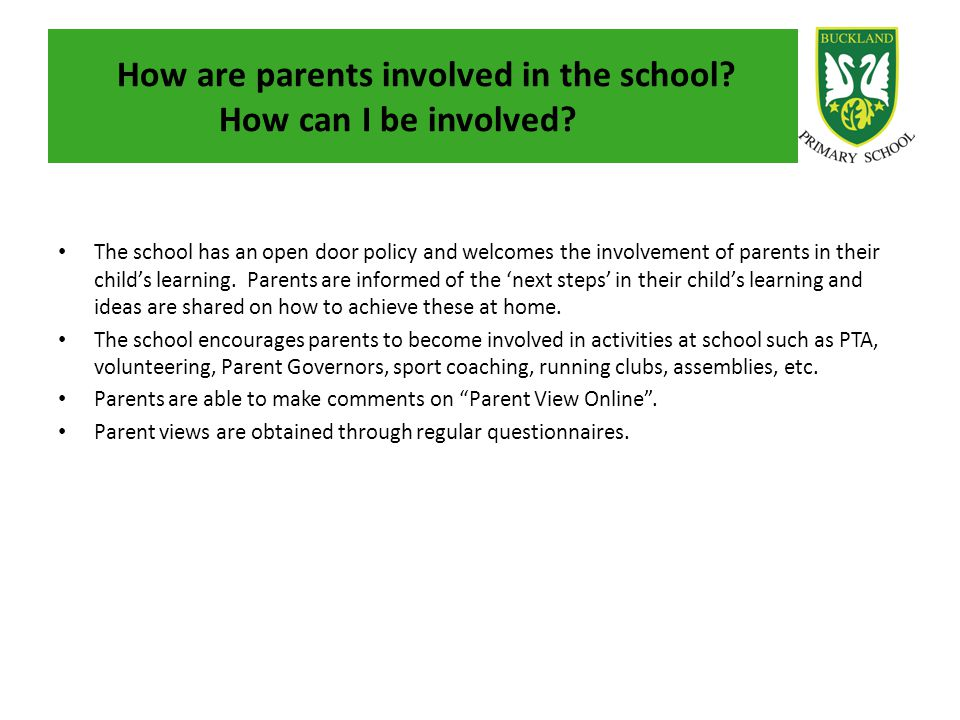 How are parents involved in the school How can I be involved