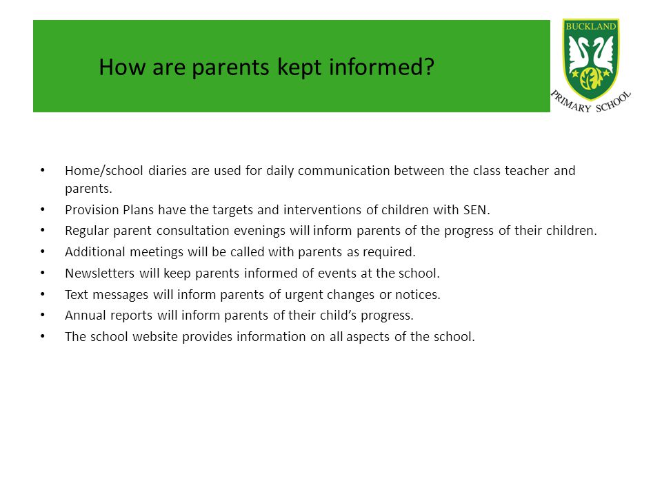 How are parents kept informed