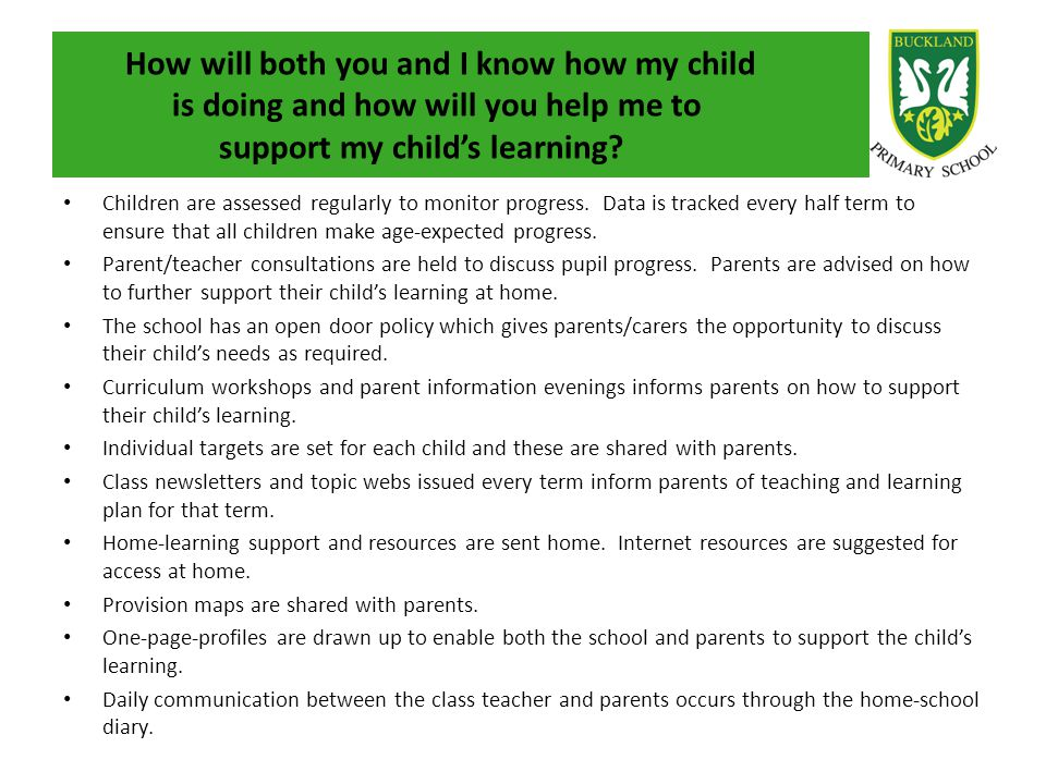 How will both you and I know how my child is doing and how will you help me to support my child's learning