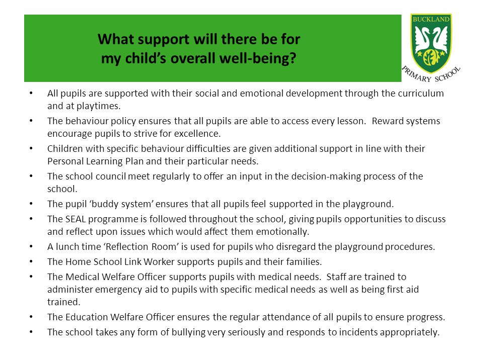 What support will there be for my child's overall well-being