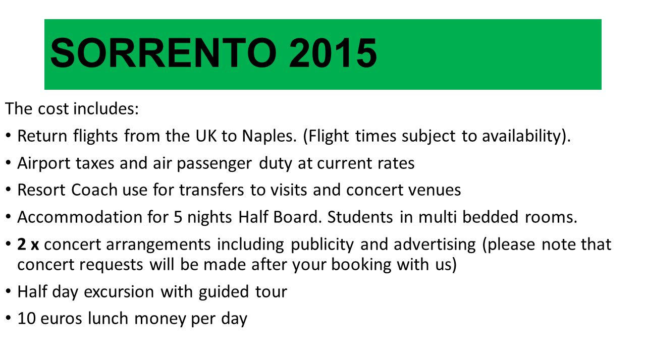 SORRENTO 2015 The cost includes: