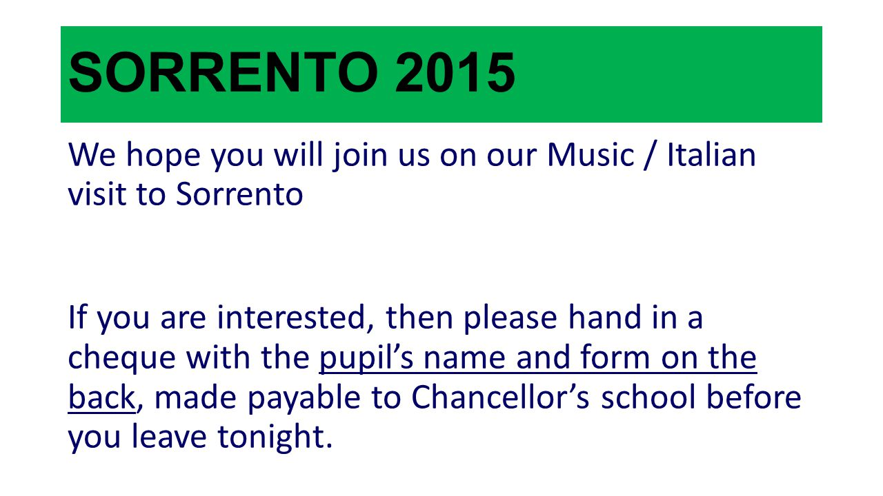 SORRENTO 2015 We hope you will join us on our Music / Italian visit to Sorrento.