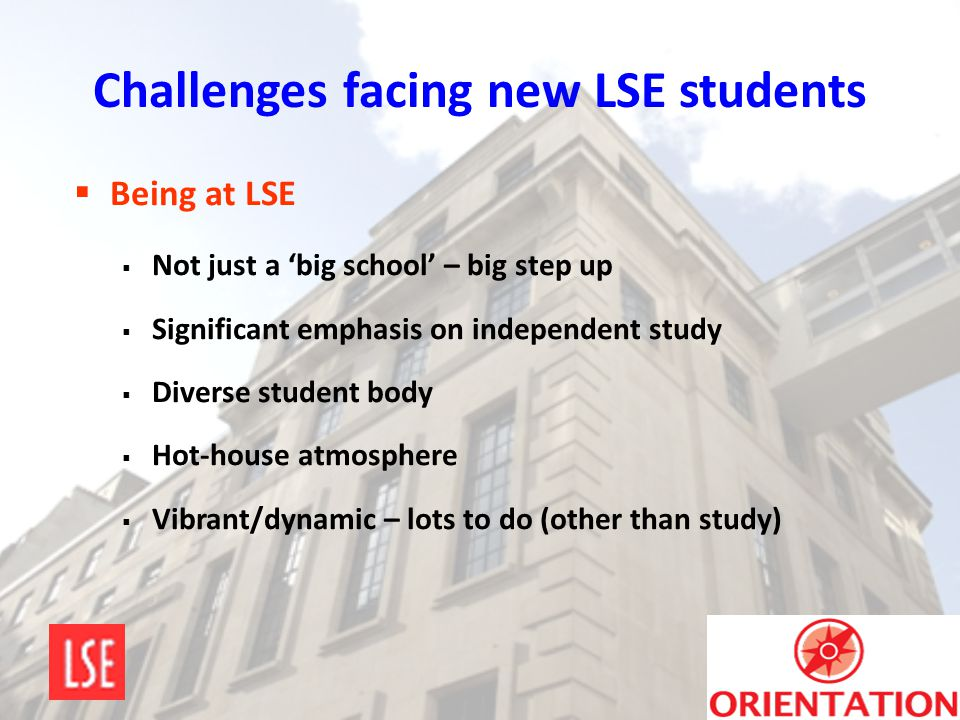 Challenges facing new LSE students