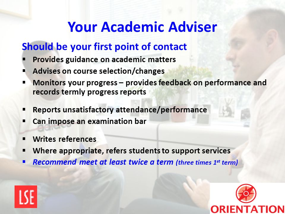 Your Academic Adviser Should be your first point of contact