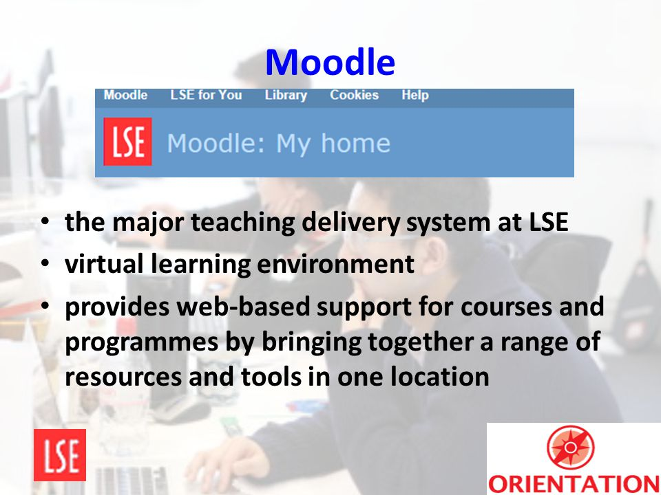 Moodle the major teaching delivery system at LSE