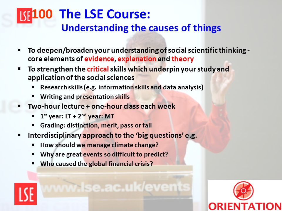 100 The LSE Course: Understanding the causes of things
