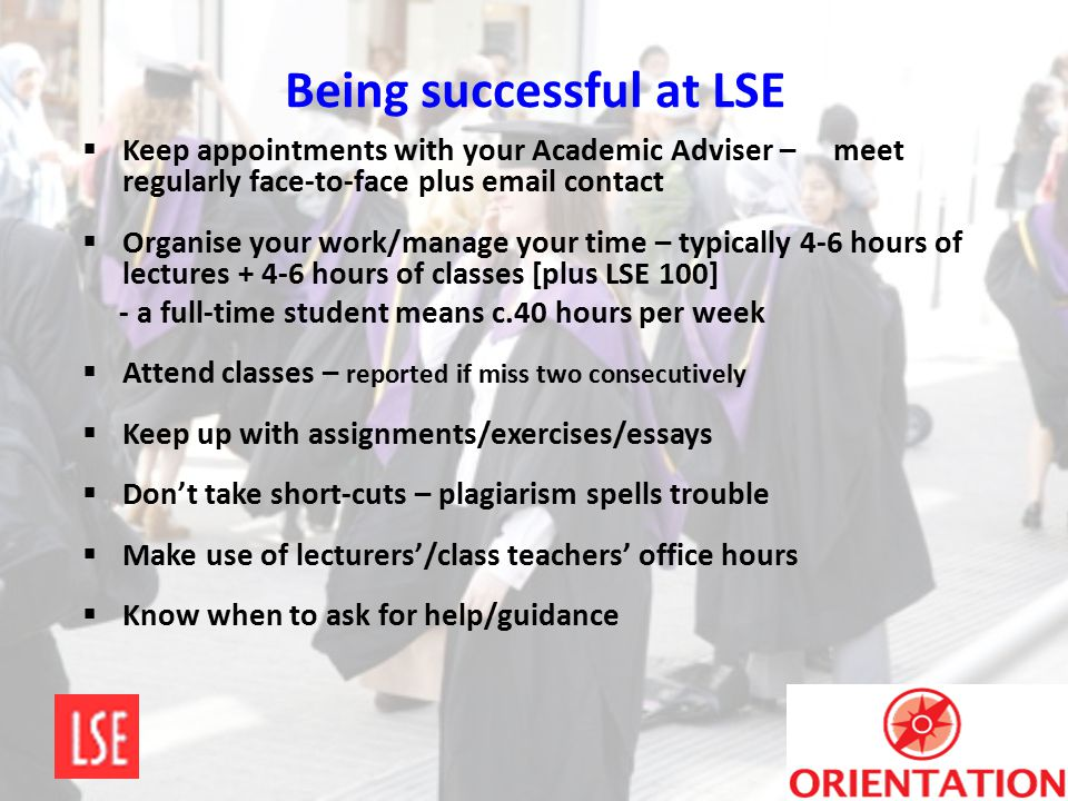Being successful at LSE