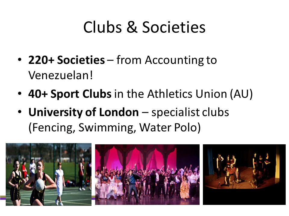Clubs & Societies 220+ Societies – from Accounting to Venezuelan!