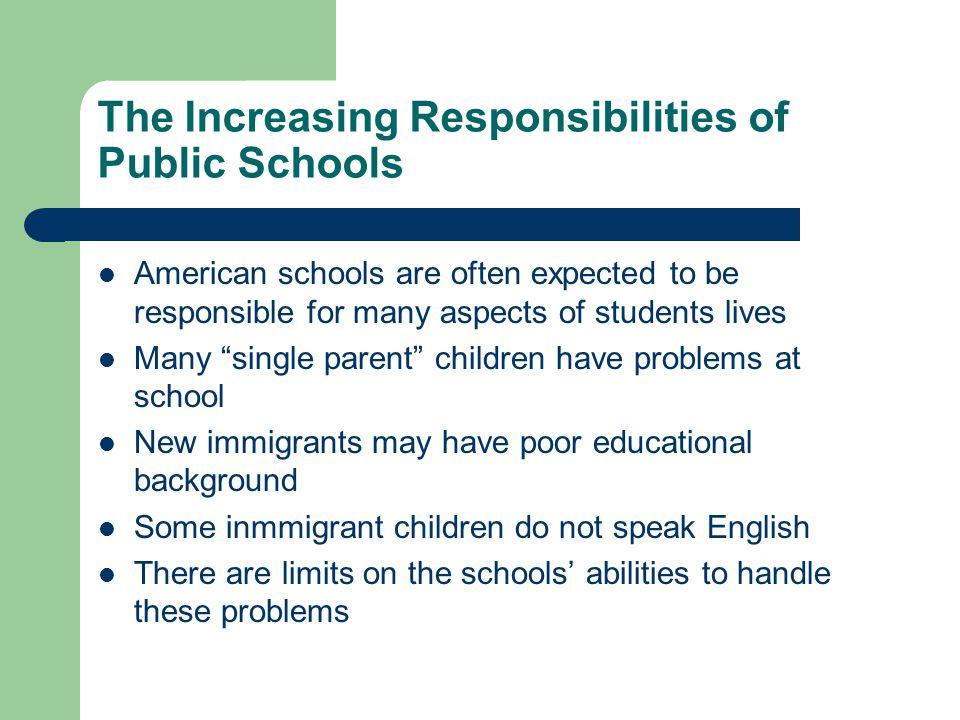 The Increasing Responsibilities of Public Schools