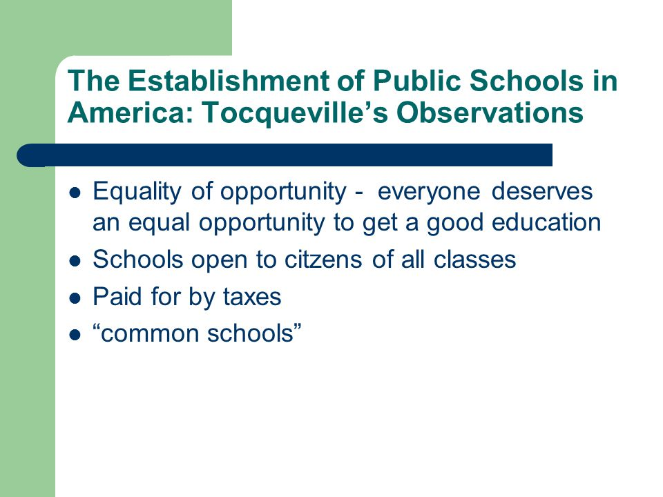 The Establishment of Public Schools in America: Tocqueville's Observations