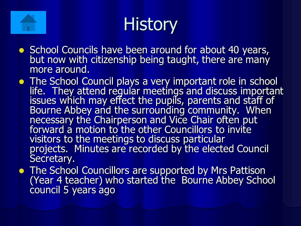 History School Councils have been around for about 40 years, but now with citizenship being taught, there are many more around.