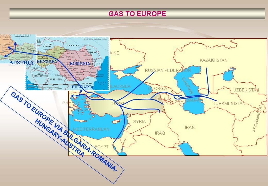 GAS TO EUROPE VIA BULGARIA-ROMANIA-HUNGARY-AUSTRIA