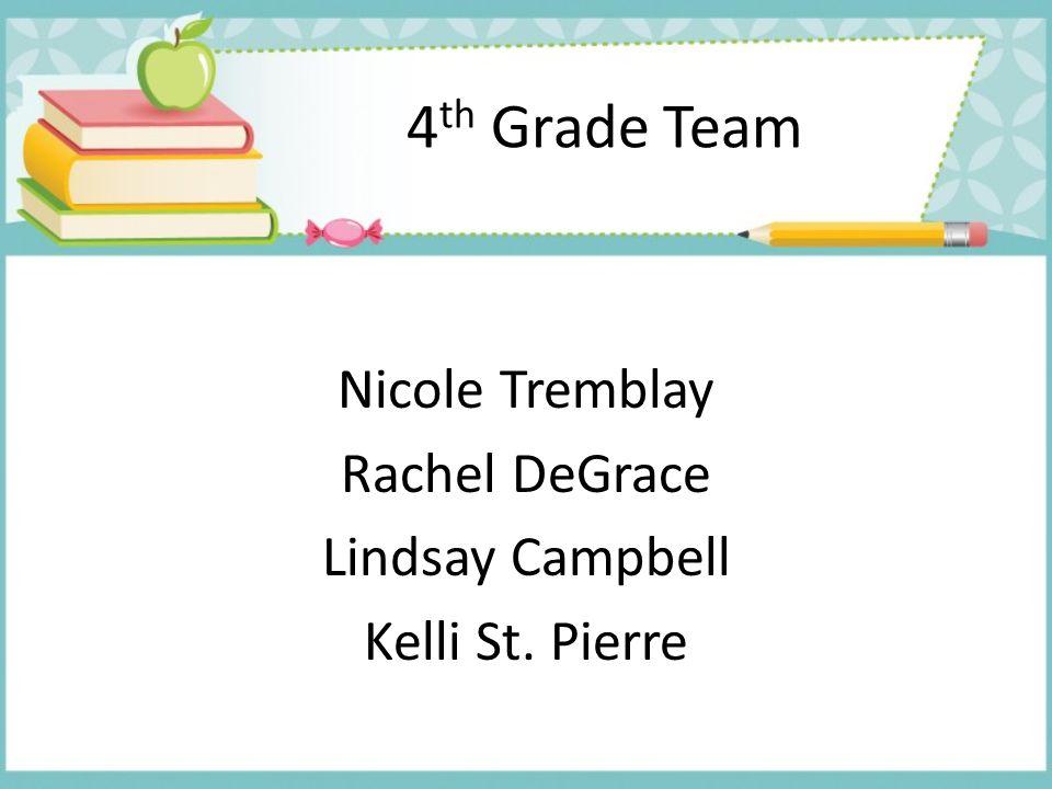 Nicole Tremblay Rachel DeGrace Lindsay Campbell Kelli St. Pierre