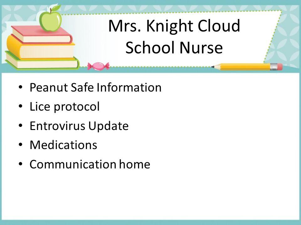 Mrs. Knight Cloud School Nurse