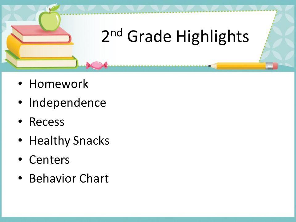 2nd Grade Highlights Homework Independence Recess Healthy Snacks