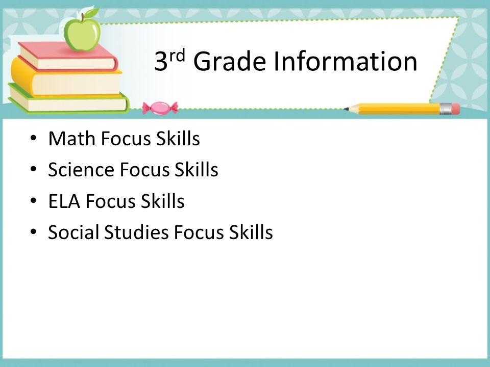 3rd Grade Information Math Focus Skills Science Focus Skills