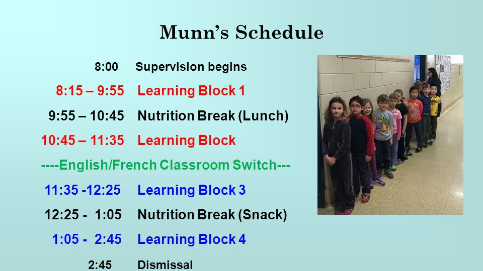 Munn's Schedule 8:15 – 9:55 Learning Block 1