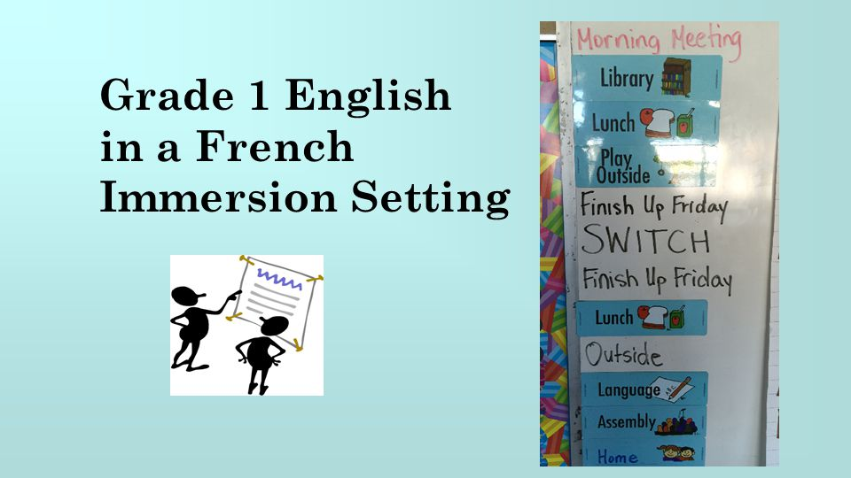 Grade 1 English in a French Immersion Setting