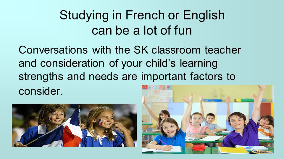 Studying in French or English can be a lot of fun