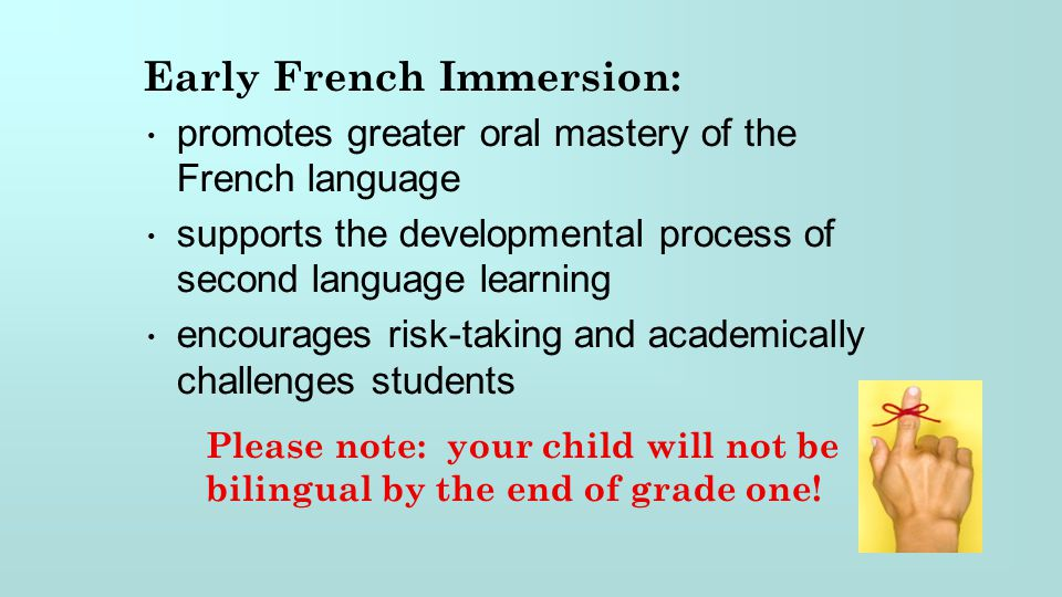 Early French Immersion: