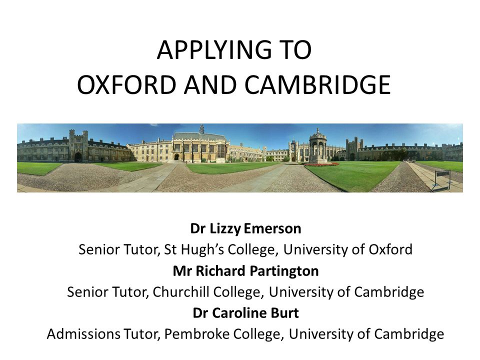 APPLYING TO OXFORD AND CAMBRIDGE