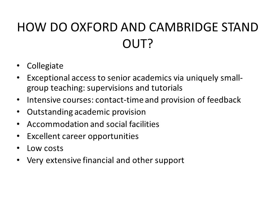 HOW DO OXFORD AND CAMBRIDGE STAND OUT