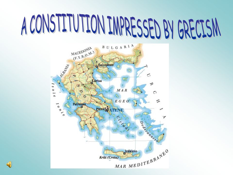 A CONSTITUTION IMPRESSED BY GRECISM