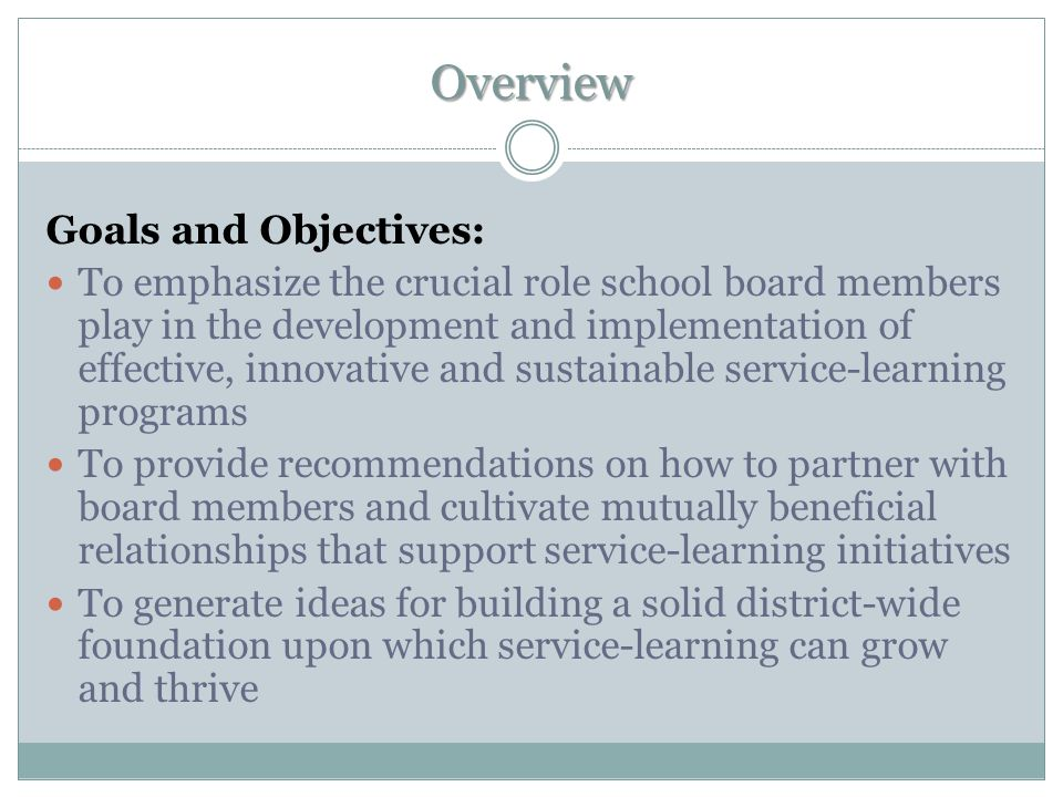 Overview Goals and Objectives: