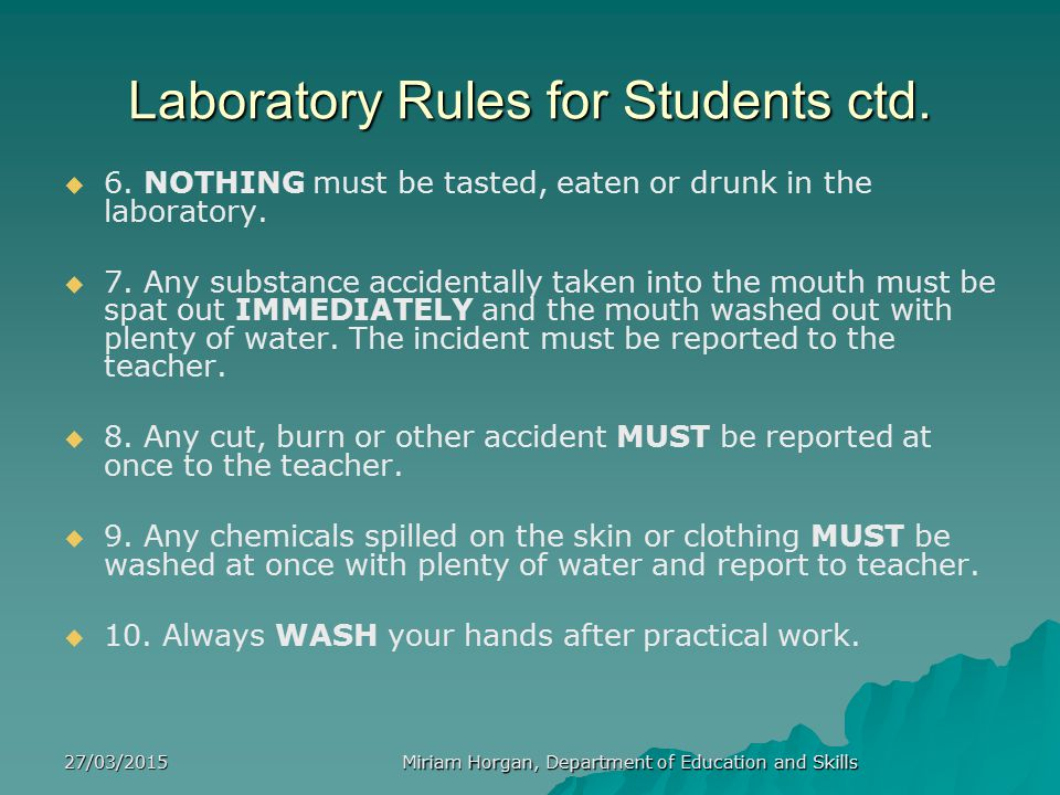 Laboratory Rules for Students ctd.