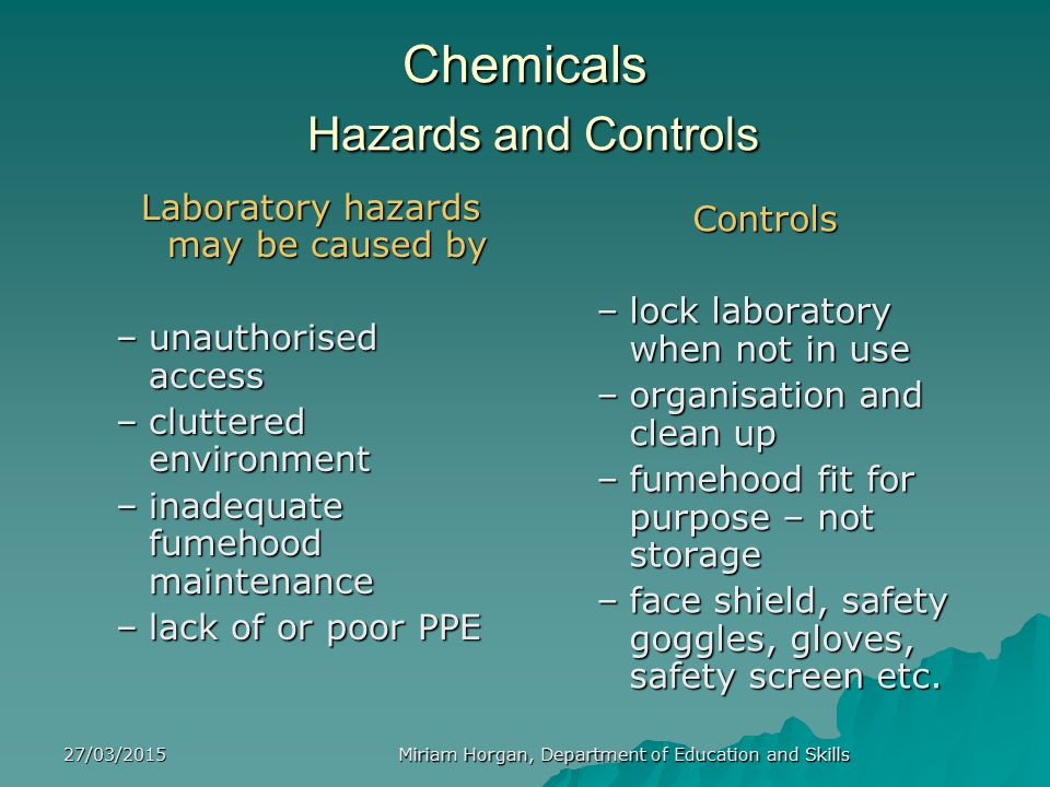 Chemicals Hazards and Controls