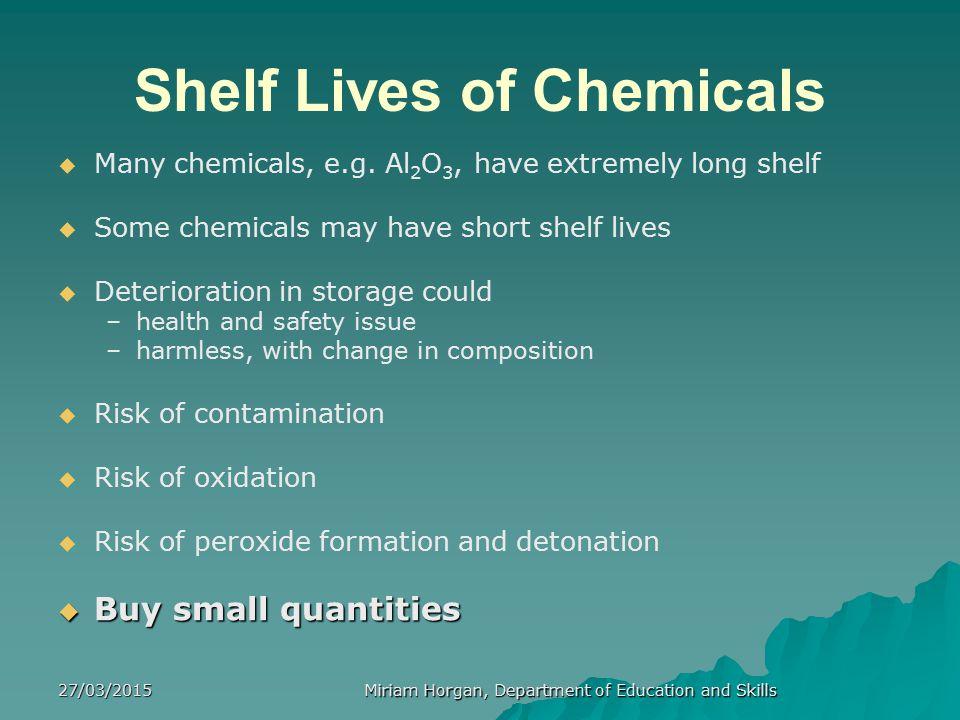 Shelf Lives of Chemicals
