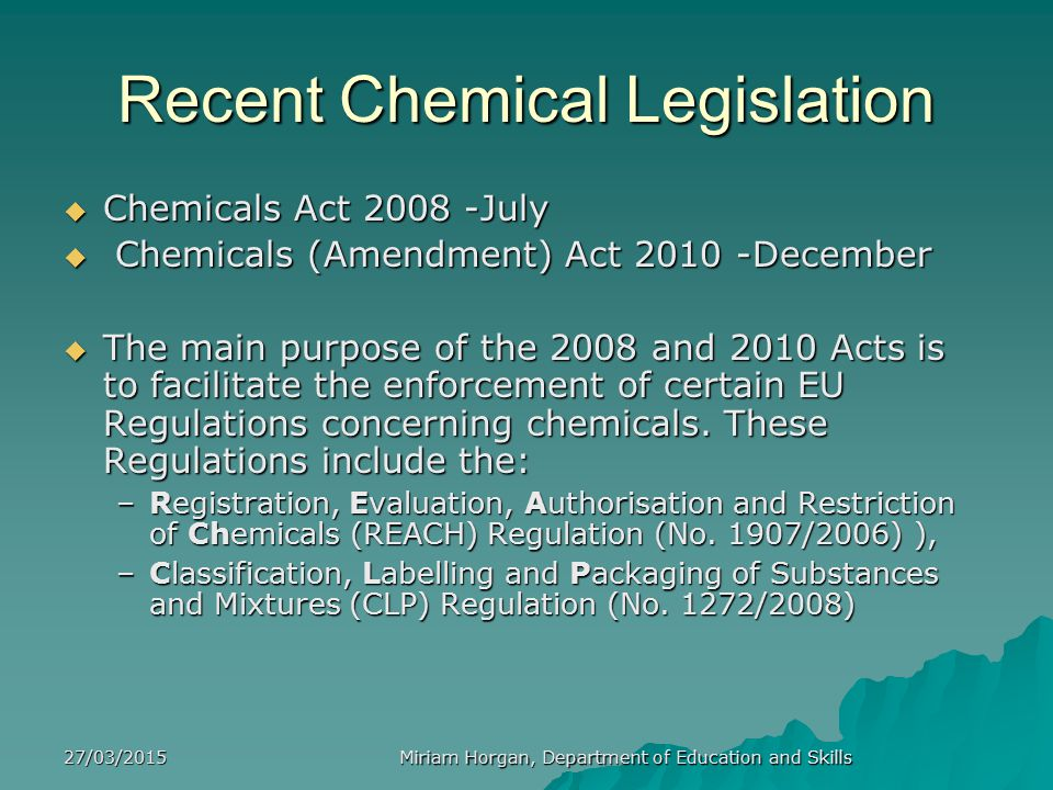 Recent Chemical Legislation