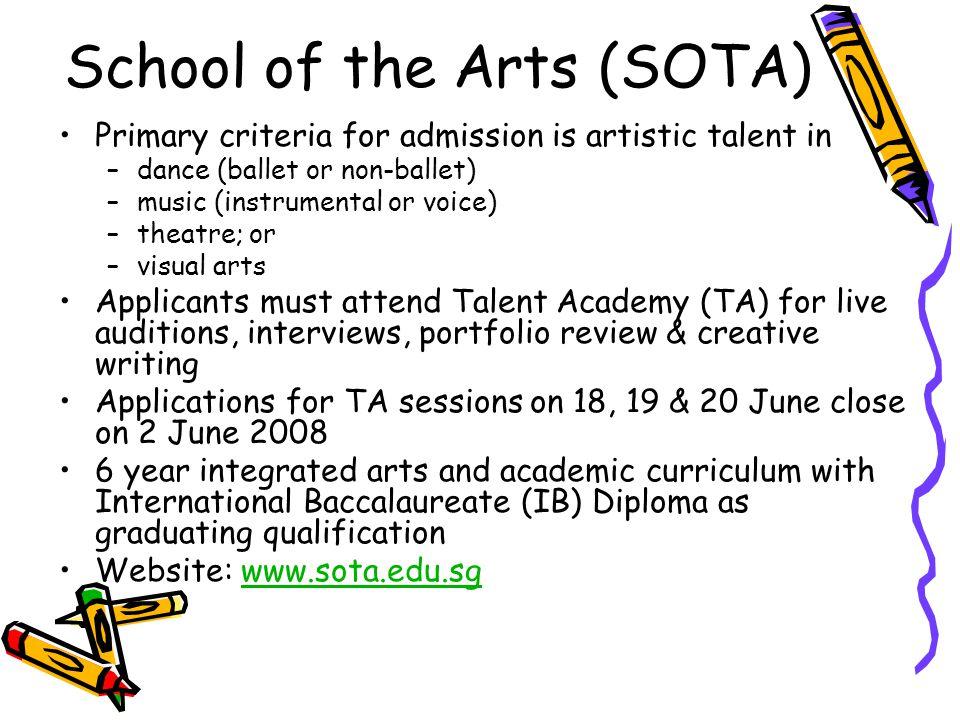 School of the Arts (SOTA)