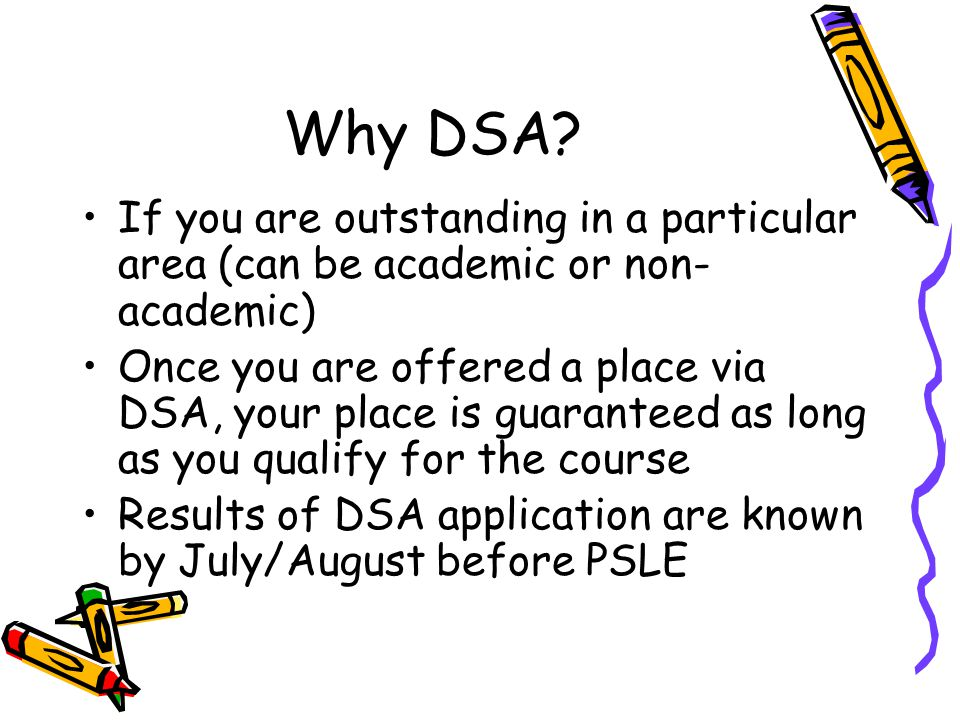 Why DSA If you are outstanding in a particular area (can be academic or non-academic)
