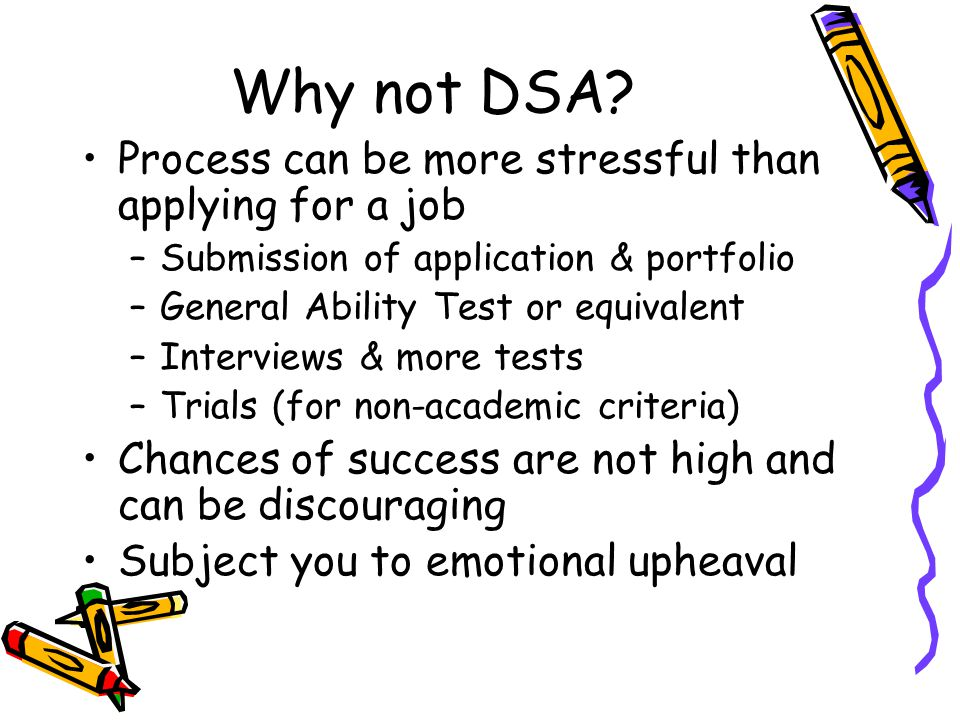 Why not DSA Process can be more stressful than applying for a job