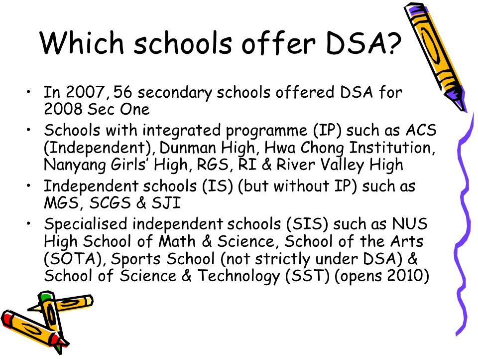 Which schools offer DSA