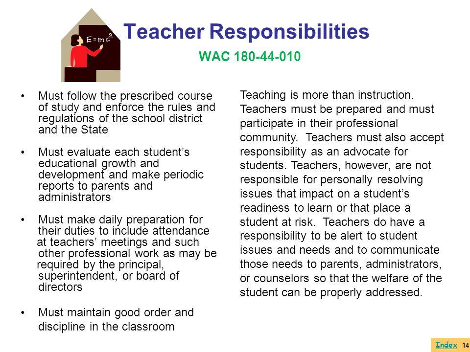 Teacher Responsibilities WAC 180-44-010