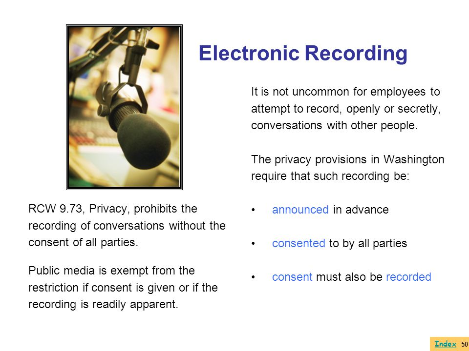 Electronic Recording It is not uncommon for employees to